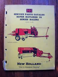 new holland super hayliner 78 baler service parts catalog manual