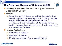bureau of shipping abs consulting the bureau of shipping abs founded in