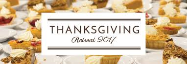 thanksgiving retreat 2017 st christopher c and conference center