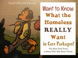 care package for sick person what the homeless really want in care packages blessings