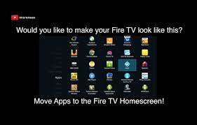 amazon fire tv how to move apps to the homescreen fire tv apps