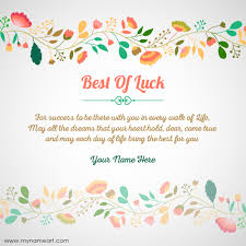 create best of luck greeting card myname wishes greeting card