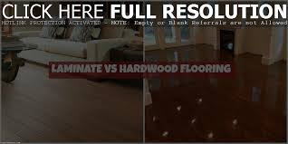Hardwood Vs Laminate Flooring Laminate Vs Vinyl Flooring Floor And Decorations Ideas
