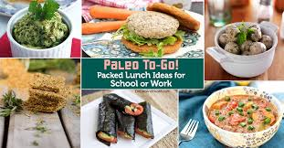 paleo to go packed lunch ideas for or work