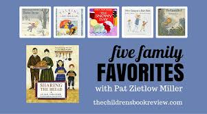 five family favorites with pat zietlow miller author of