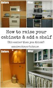 Space Above Kitchen Cabinets Ideas How To Raise Your Cabinets U0026 Add A Shelf Budgeting Shelves And