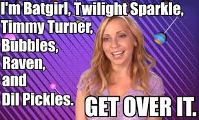 Over It Meme - get over it tara strong know your meme