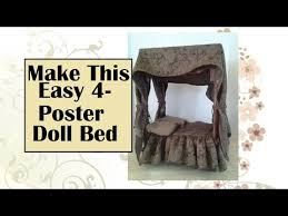 Poster Bed Canopy Easy Tutorial For Doll 4 Poster Bed With Canopy