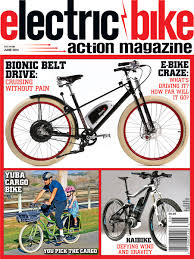 the june issue of electric bike action hits the streets electric