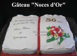poeme 50 ans de mariage noces d or gâteau livre de mariage noces d or en pâte à sucre domi