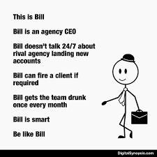 Be Like Bill Is The - be like bill memes for each type of agency employee