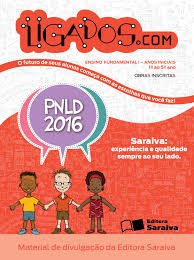 projeto ligados com obra inscrita no pnld 2016 by saraiva pnld