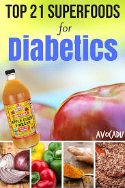 top 21 superfoods for diabetics superfoods 21st and diabetes