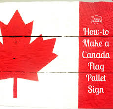 happy canada day eh canada flag pallet sign pallets flags and