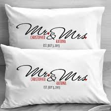 personalized gift ideas mr and mrs wedding pillow cases personalized gift ideas for