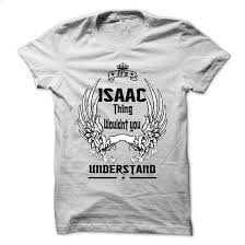 is isaac thing 999 cool name shirt design your own t shirt
