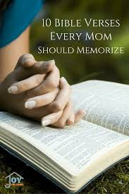 praise and thanksgiving verses 10 verses every moms should memorize