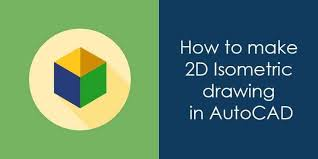 vidio tutorial autocad 2007 how to make isometric drawing in autocad