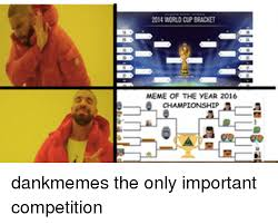 Meme Of The Year - 2014 worldap bracket meme of the year 2016 dankmemes the only