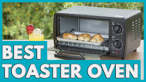 Top Ten Toaster Ovens 9 Best Toaster Ovens In 2017 Youtube