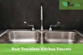 touch activated kitchen faucet top 5 best touchless kitchen faucets 2018 are they totally touch