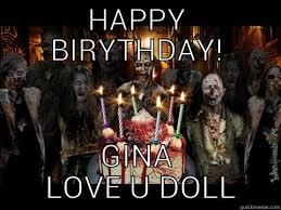 Zombie Birthday Meme - happy birthday zombie quickmeme