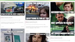 Tru Meme - meme spirited tru faculty contest cfjc today