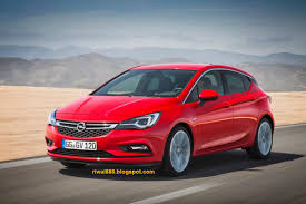opel astra 2015 riwal888 blog new affordable high tech new opel astra tough