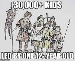 Qr Memes - the children s crusade meme imgflip
