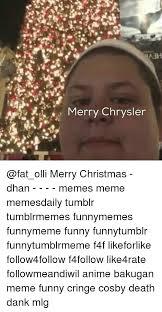 Christmas Memes Tumblr - abh merry chrysler merry christmas dhan memes meme