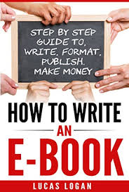 format for ebook publishing how to write an ebook step by step guide to write format publish