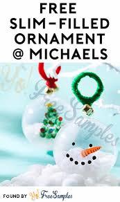 free slim filled ornament makebreak event at stores 1 3pm