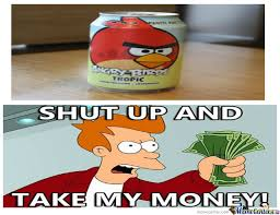 Angry Birds Meme - angry birds drink by shuupdawuup meme center