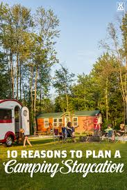 10 reasons to plan a camping staycation koa camping