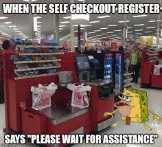 Self Checkout Meme - self checkout imgflip