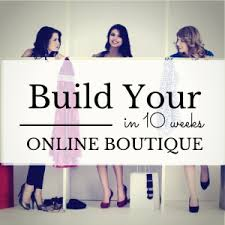 online boutiques build your online boutique blue print online boutique source