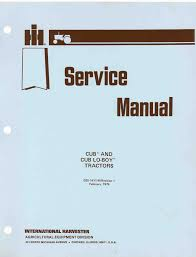 gss 1411 service manual for cubs and lo boy tractors revision 1