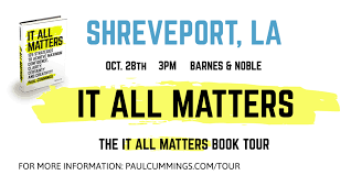 Barnes And Noble Shreveport It All Matters Book Tour Paul Cummings In Shreveport La Tickets