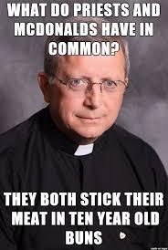 Macdonalds Meme - catholic priests and mcdonalds meme on imgur