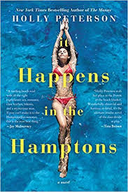 Songs With Blind In The Title It Happens In The Hamptons A Novel Holly Peterson 9780062391506