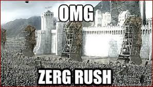 Rush Meme - omg zerg rush memes quickmeme