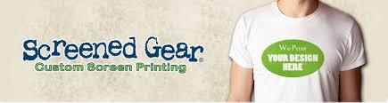 screened gear custom t shirts arizona screen printing az