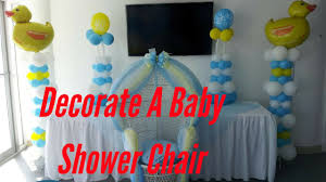 Decorating Chair For Baby Shower How To Decorate A Baby Shower Chair Youtube
