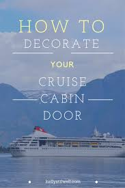 10 ideas for decorating your cruise cabin door food