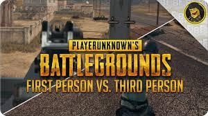 pubg 3rd person battlegrounds first person vs third person battlegrounds