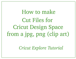 Cricut Craft Room Files - cricut explore using jpg png clip art in design space cricut