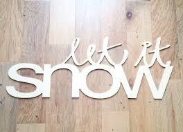 let it snow wood word cutouts typography wood