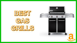 top gas grills top 5 best gas grills top inventions top inventions pinterest