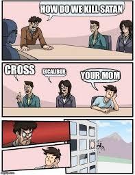 Excalibur Meme - boardroom meeting suggestion meme imgflip