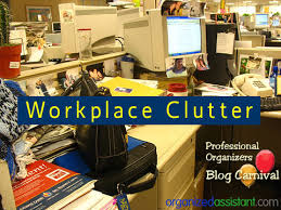 workplace clutter u2013 professional organizers blog carnival your